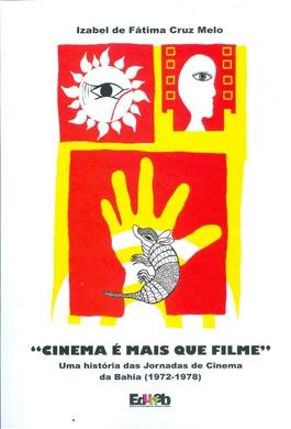 uma-historia-das-jornadas-de-cinema-da-bahia-1972-1978-201512