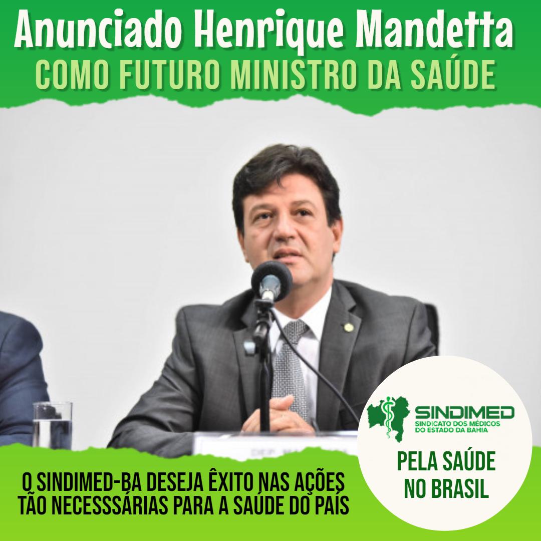 Henrique Mandetta para Ministro da Saúde