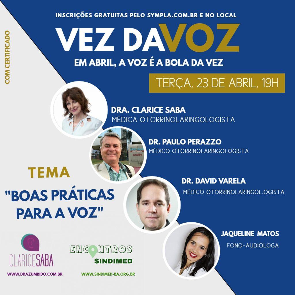 """Na próxima terça-feira, 23 de abril, acontece, na sede do Sindimed, o evento """"A vez da voz: em abril, a voz é a bola da vez"""", que abordará boas práticas para a voz. As inscrições são gratuitas no local ou pelo site www.sympla.com.br. #saúdevocal #Comocuidardavoz #cuidadoscomavoz"""
