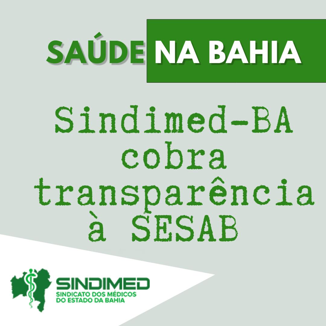 Comunicado: Sindimed-BA cobra transparência à SESAB