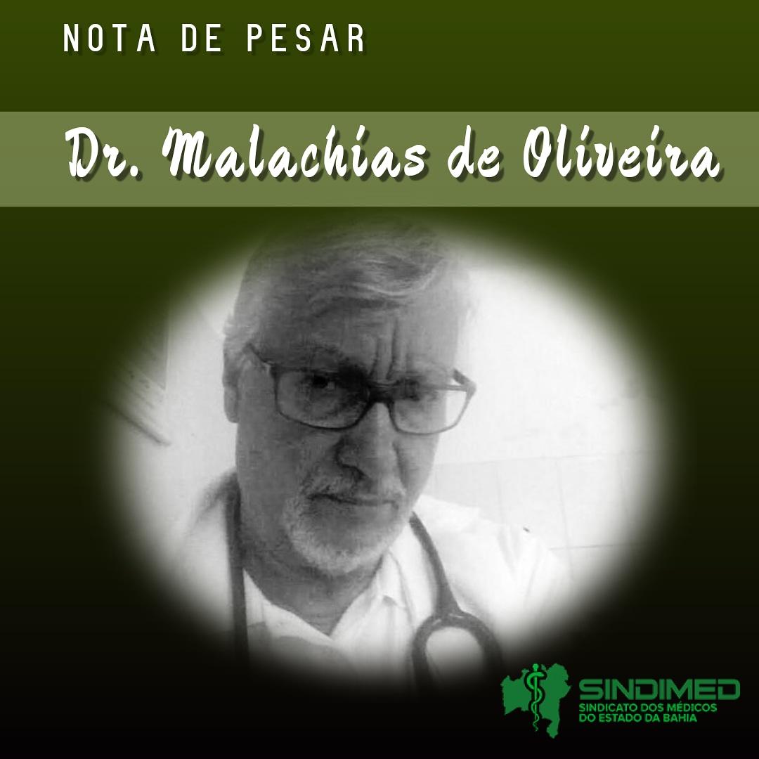 O Sindicato dos Médicos do Estado da Bahia lamenta a morte do colega Dr. Malachias de Oliveira. Ele sofreu um acidente automobilístico quando voltava para a cidade em que residia, Eunápolis. #notadepesar
