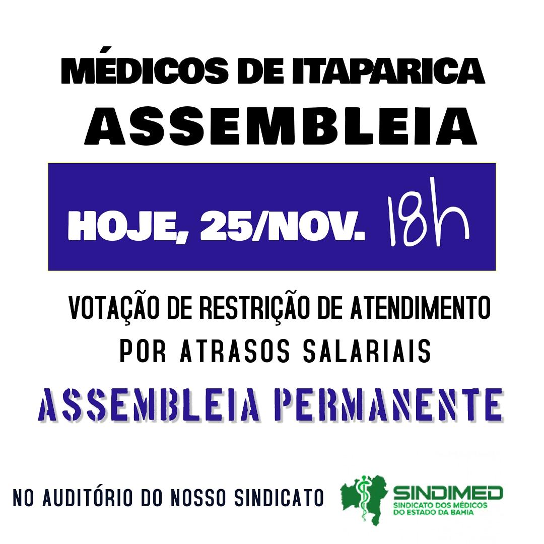 Acontece hoje, no Sindimed-BA, Assembleia dos médicos do Hospital Geral de Itaparica. Na ocasião, será votada restrição de atendimentos em decorrência dos atrasos salariais. #médicosdeItaparica #Sindimed #SindimedBA