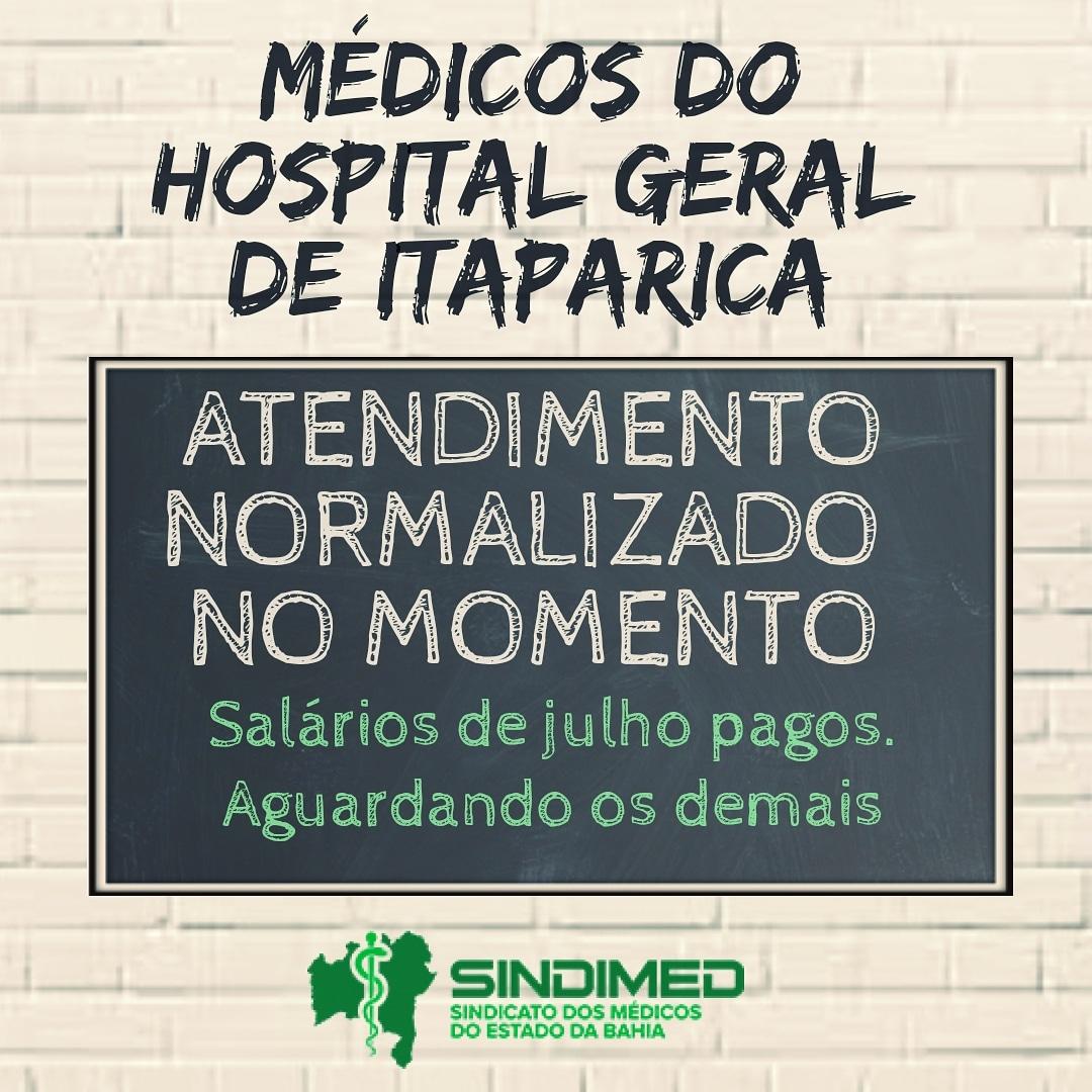 Os médicos do Hospital Geral de Itaparica receberam salários do mês de julho. O Sindimed-BA informa que, no momento, não há restrição de atendimentos programada. Estamos aguardando o pagamento dos demais salários atrasados. #médicosdeItaparica #HospitalGeraldeitaparica #médicosdaBahia #SindimedBA