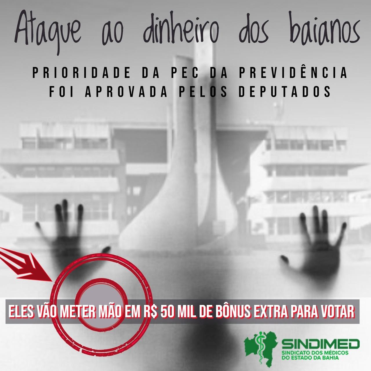 Deputados recebem 50.000 extra para votar a PEC da Previdência. ao dinheiro dos baianos