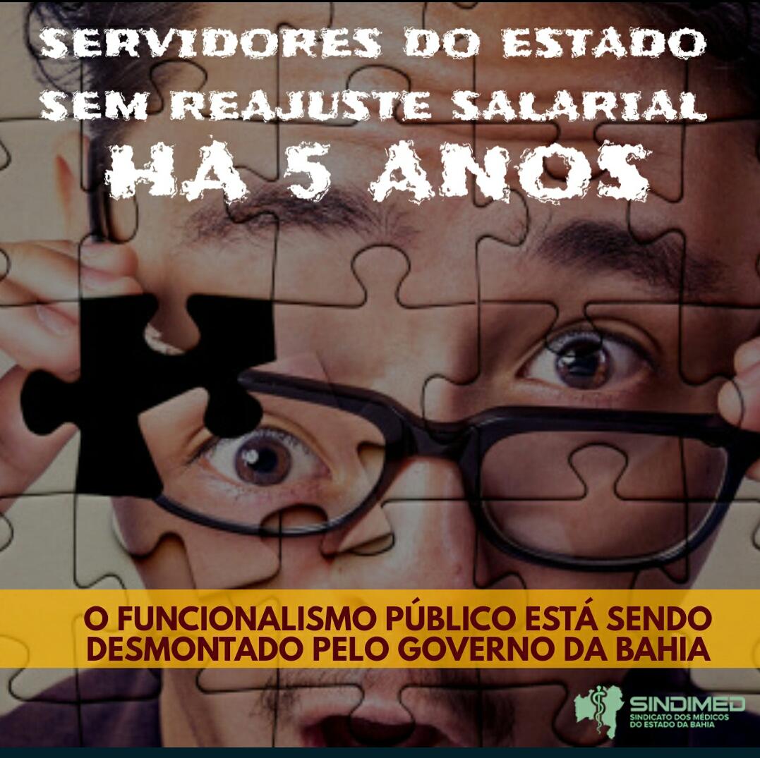 Servidores da Bahia estão sem reajuste salarial há cinco anos