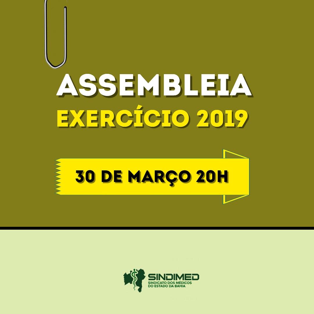 O Sindicato dos Médicos do Estado da Bahia realiza uma assembleia, no dia 30 de março, às 20 horas. Na ocasião, serão apresentadas informações referentes ao exercício 2019.