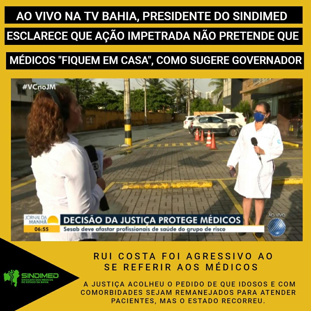 A presidente do Sindicato dos Médicos do Estado da Bahia, Dra. Ana Rita de Luna transmitiu as informações corretas sobre ação impetrada pelo Sindimed, ao vivo, no Jornal da Manhã, da TV Bahia. A transmissão foi feita na edição desta sexta-feira, 01 de maio, e está disponível no site do G1: https://g1.globo.com/ba/bahia/noticia/2020/05/01/justica-determina-que-sesab-afaste-medicos-do-grupo-de-risco-que-atuam-nos-atendimentos-a-pacientes-com-covid-19.ghtml