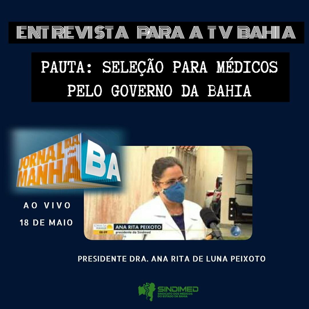 Ao vivo, na TV Bahia, a Presidente do Sindimed-BA, Dra. Ana Rita de Luna Freire Peixoto, comentou sobre a seleção de médicos aberta pelo Governo da Bahia. A entrevista ao Jornal da Manhã pode ser acessada no G1:  https://g1.globo.com/ba/bahia/edicao/2020/05/18/videos-jm-de-segunda-feira-18-de-maio-de-2020.ghtml   #SindimedBa #médicosdaBahia