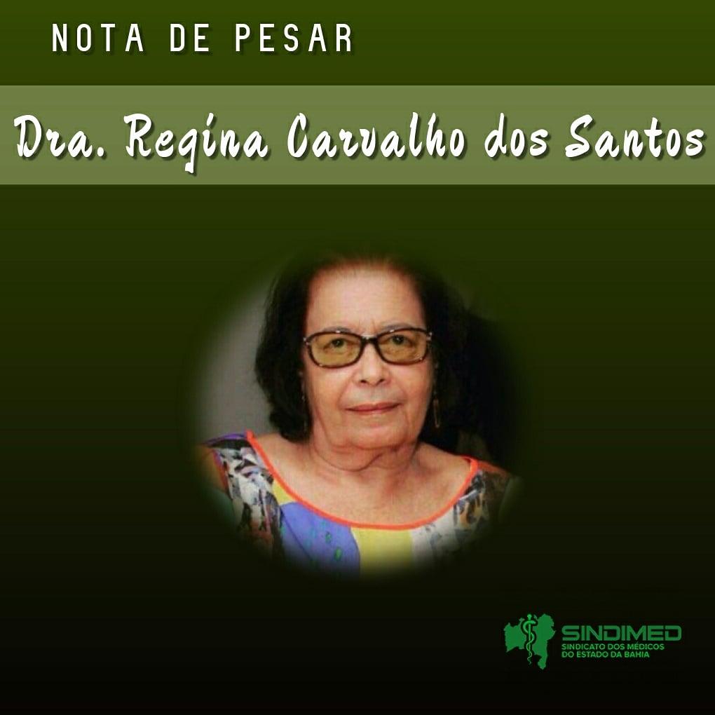 O Sindicato dos Médicos do Estado da Bahia lamenta a morte da Dra. Regina Carvalho dos Santos. Ela começou sua carreira como médica, em 1961. Dermatologista, Dra Regina atuava no Hospital Martagão Gesteira.