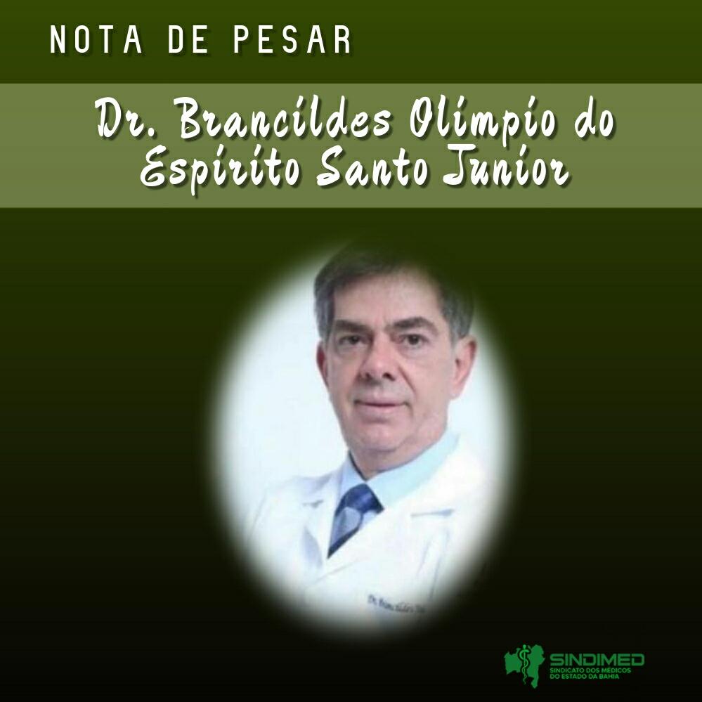 O Sindicato dos Médicos do Estado da Bahia informa com pesar a morte do médico Brancildes Olimpio do Espírito Santo Júnior. O falecimento ocorreu no Hospital Brasília, em Brasília (DF). Dr. Brancildes tinha 63 anos. Hematologista, ele atuava em vários municípios do Oeste baiano.